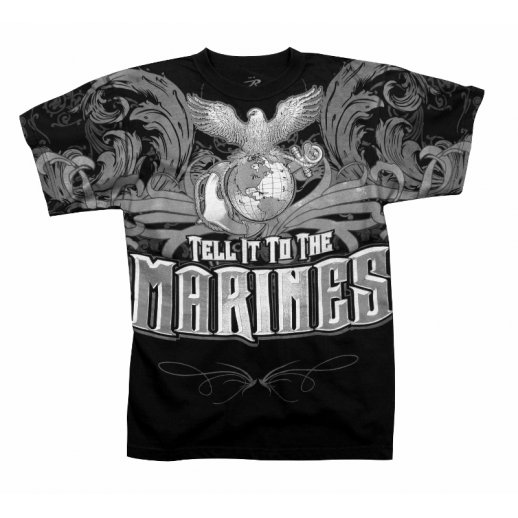 T-shirt Tell It To The Marines